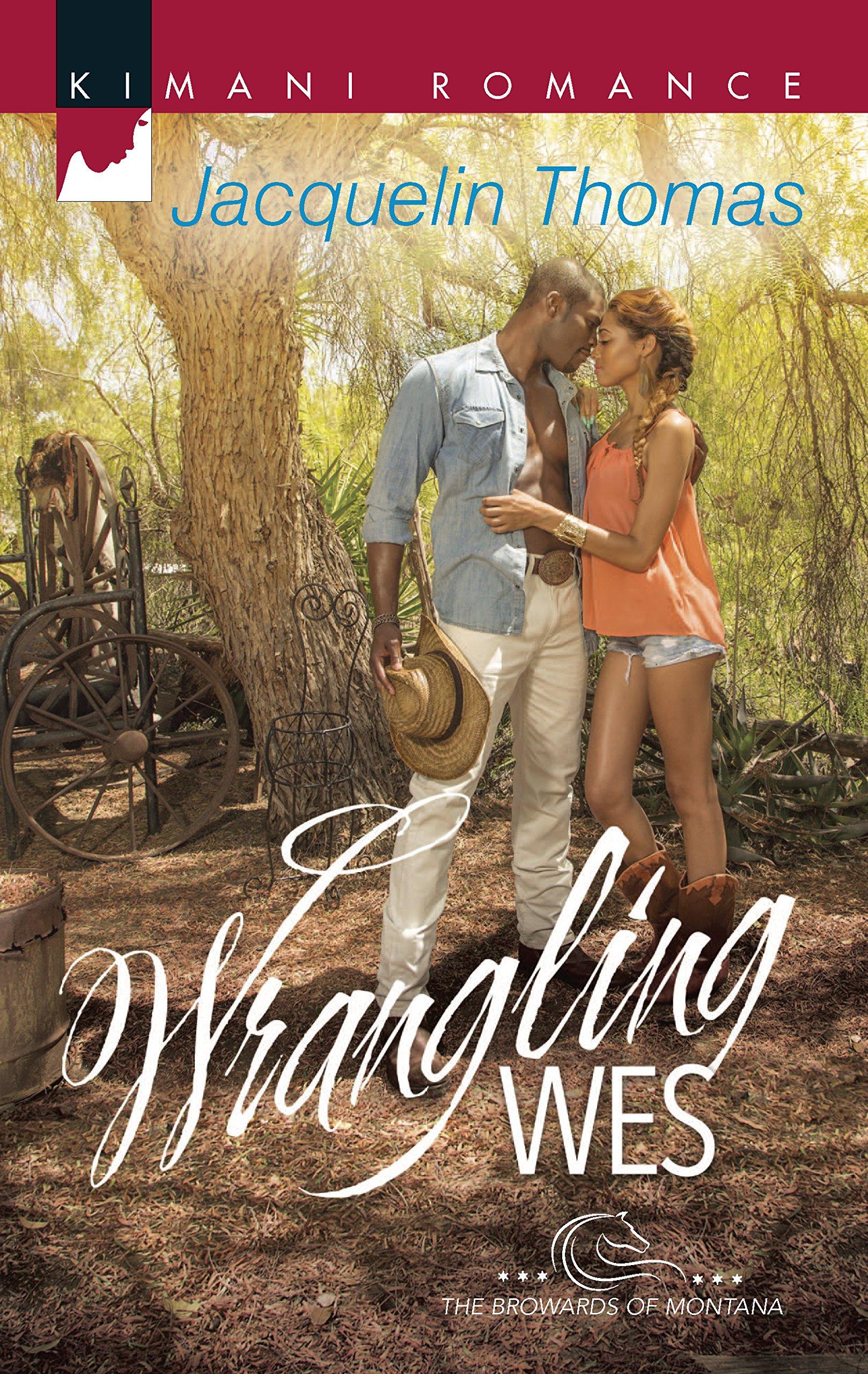 Amazon.com: Wrangling Wes (The Browards of Montana) (9780373863495):  Jacquelin Thomas: Books