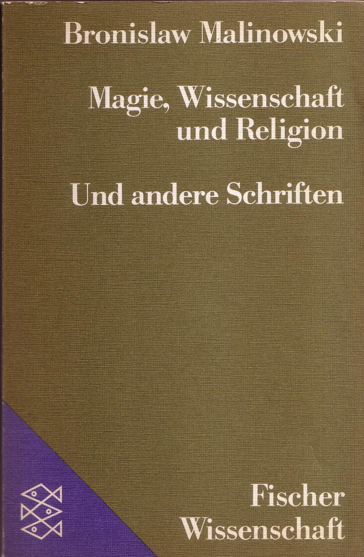 Magie, Wissenschaft und Religion/Und andere Schriften