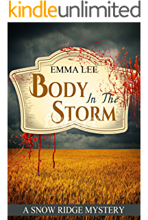 Body in the bookstore a small town mystery snow ridge mysteries body in the storm a small town mystery snow ridge mysteries book 3 fandeluxe Choice Image