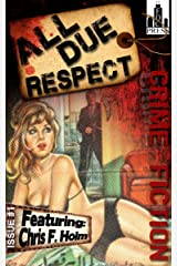 All Due Respect Issue #1 Kindle Edition
