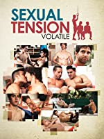 Sexual Tension: Volatile