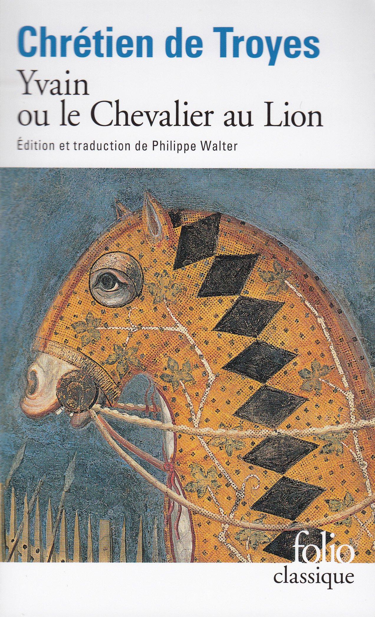 Yvain Le Chevalier Au Lion (French Edition)