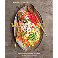 Vibrant India: Fresh Vegetarian Recipes from Bangalore to Brooklyn (English Edition)
