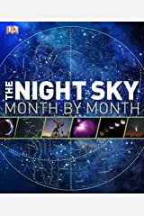 The Night Sky Month by Month (Dk Astronomy) Hardcover