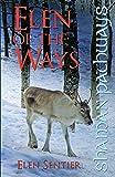 Shaman Pathways - Elen of the Ways: British Shamanism - Following the Deer Trods