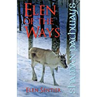 Elen of the Ways: Following the Deer Trods, The Ancient Shamanism of Britain