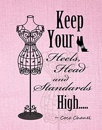 Amazon Keep Your Heels Head And Standards High Wall Art