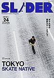 SLIDER(スライダー)Vol.24 (NEKO MOOK)