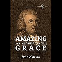 AMAZING GRACE: An Autobiography