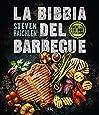 La bibbia del barbecue. Ediz. a colori