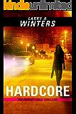 Hardcore (An Ashley Hale Thriller)