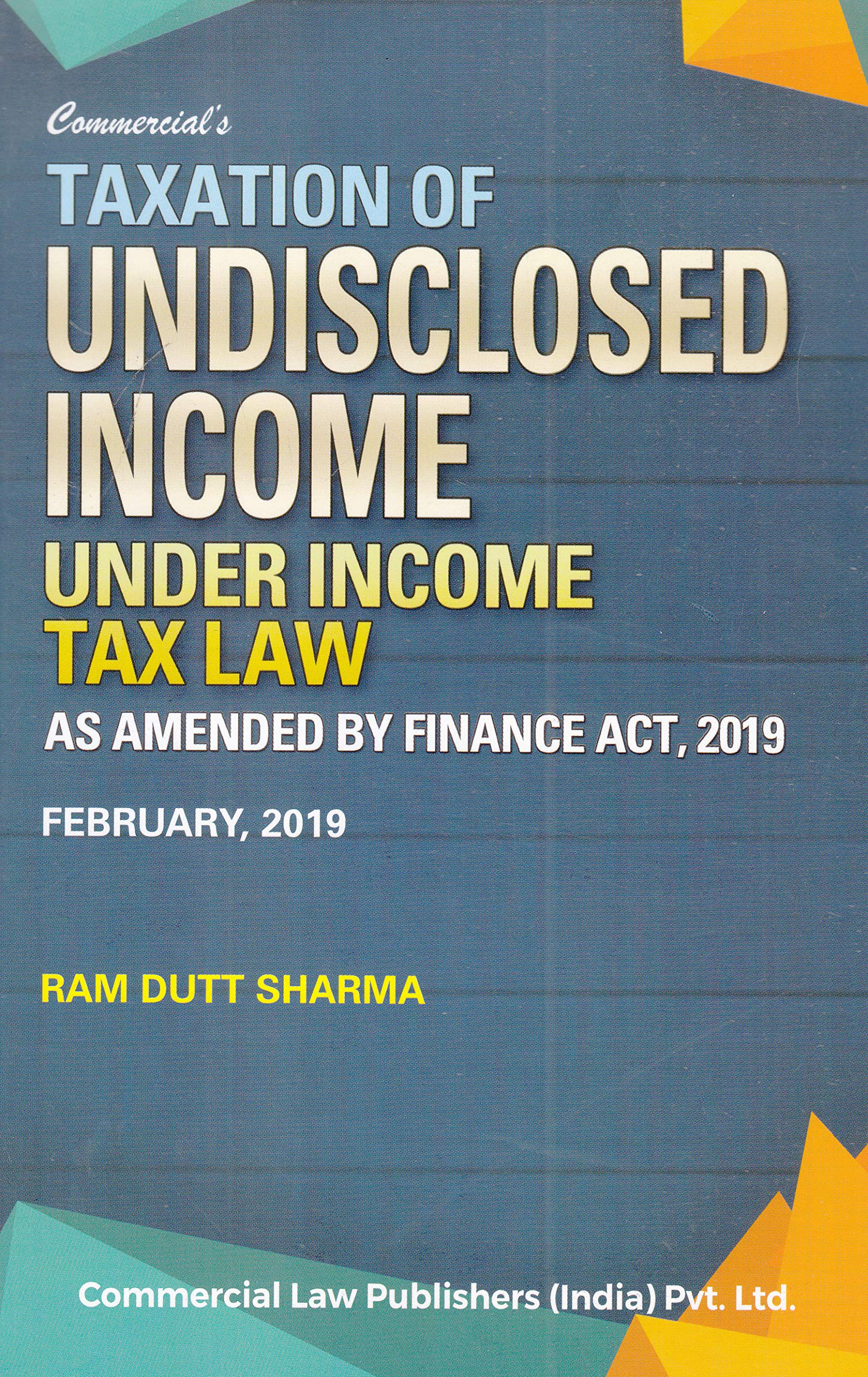 2020 New Tax Laws.Buy Taxation Of Undisclosed Income Under Income Tax Law