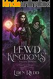 Lewd Kingdoms: Fallen Throne: A High Fantasy Digital Adventure
