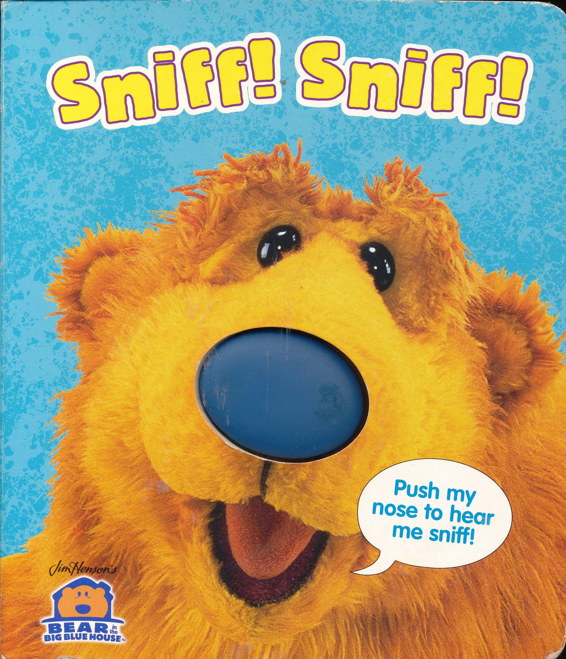 sniff sniff bear in the big blue house ellen weise joe ewers