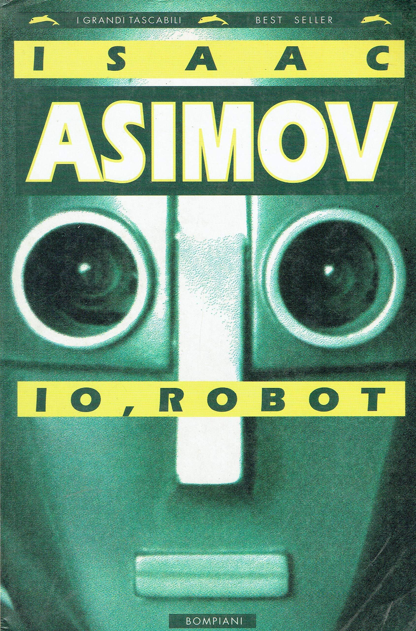 Amazon.it: Io, robot - Asimov, Isaac, Rambelli, R. - Libri