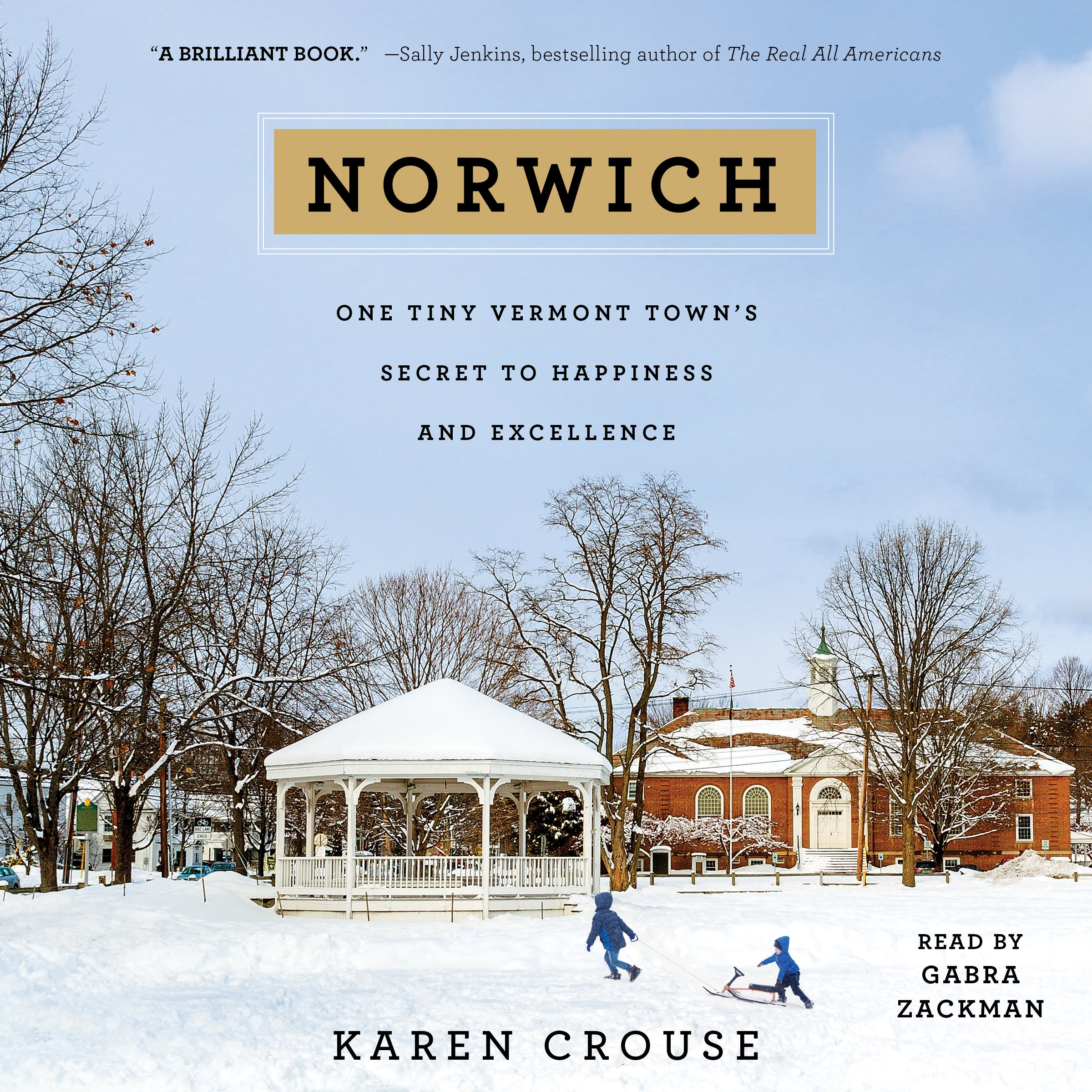 Norwich: One Tiny Vermont Town's Secret to Happiness and Excellence by Simon & Schuster Audio (Image #1)