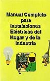 Instalaciones eléctricas para el hogar e industria (Spanish Edition)