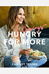Cravings: Hungry for More: A Cookbook Kindle Edition