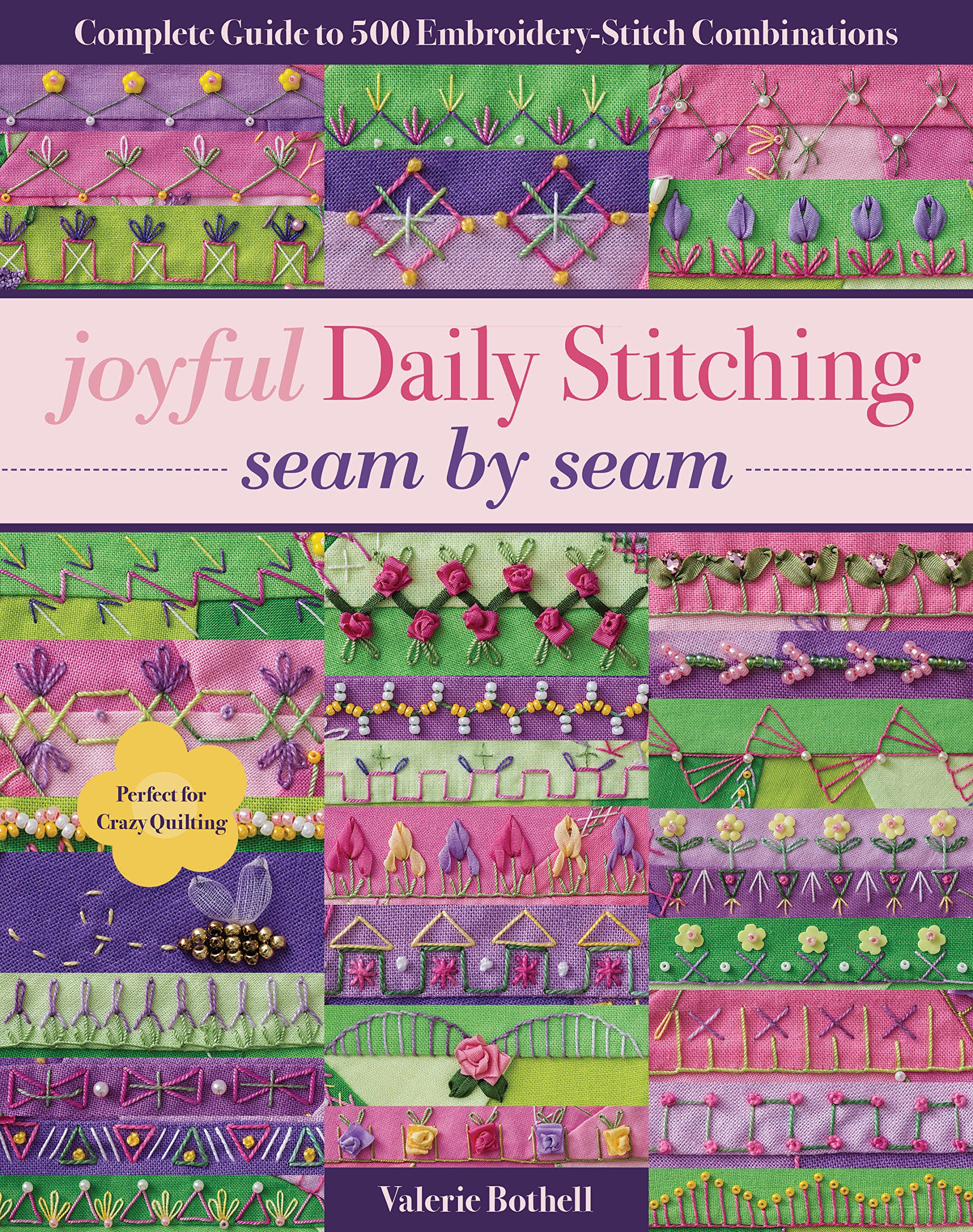Joyful Daily Stitching Seam By Seam Complete Guide To 500
