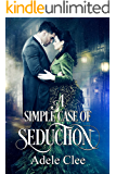 A Simple Case of Seduction (English Edition)
