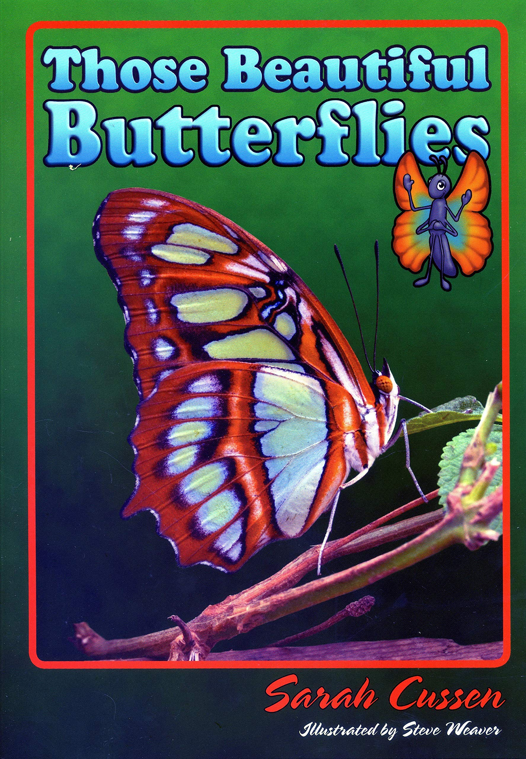Those Beautiful Butterflies (Those Amazing Animals) pdf