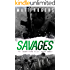 Savages: A Jason King Thriller (The Jason King Files Book 3)