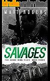 Savages: A Jason King Thriller (The Jason King Files Book 3)