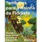 TAMBORES PARA A RAINHA DA FLORESTA: QUANDO O SANTO DAIME INCORPOROU A UMBANDA