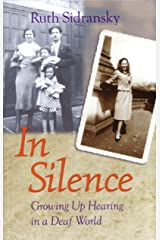 In Silence: Growing Up Hearing in a Deaf World Paperback