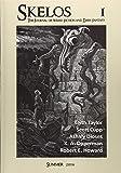 Skelos  - The Journal of Weird Fiction and Dark Fantasy (Volume 1)