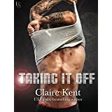 Taking It Off: A Novel