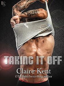 Taking It Off: A Novel