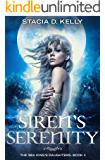 Siren's Serenity: The Sea King's Daughters Book 2