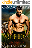 Wolf Boss (She-Shifters of Hell's Corner Book 1)