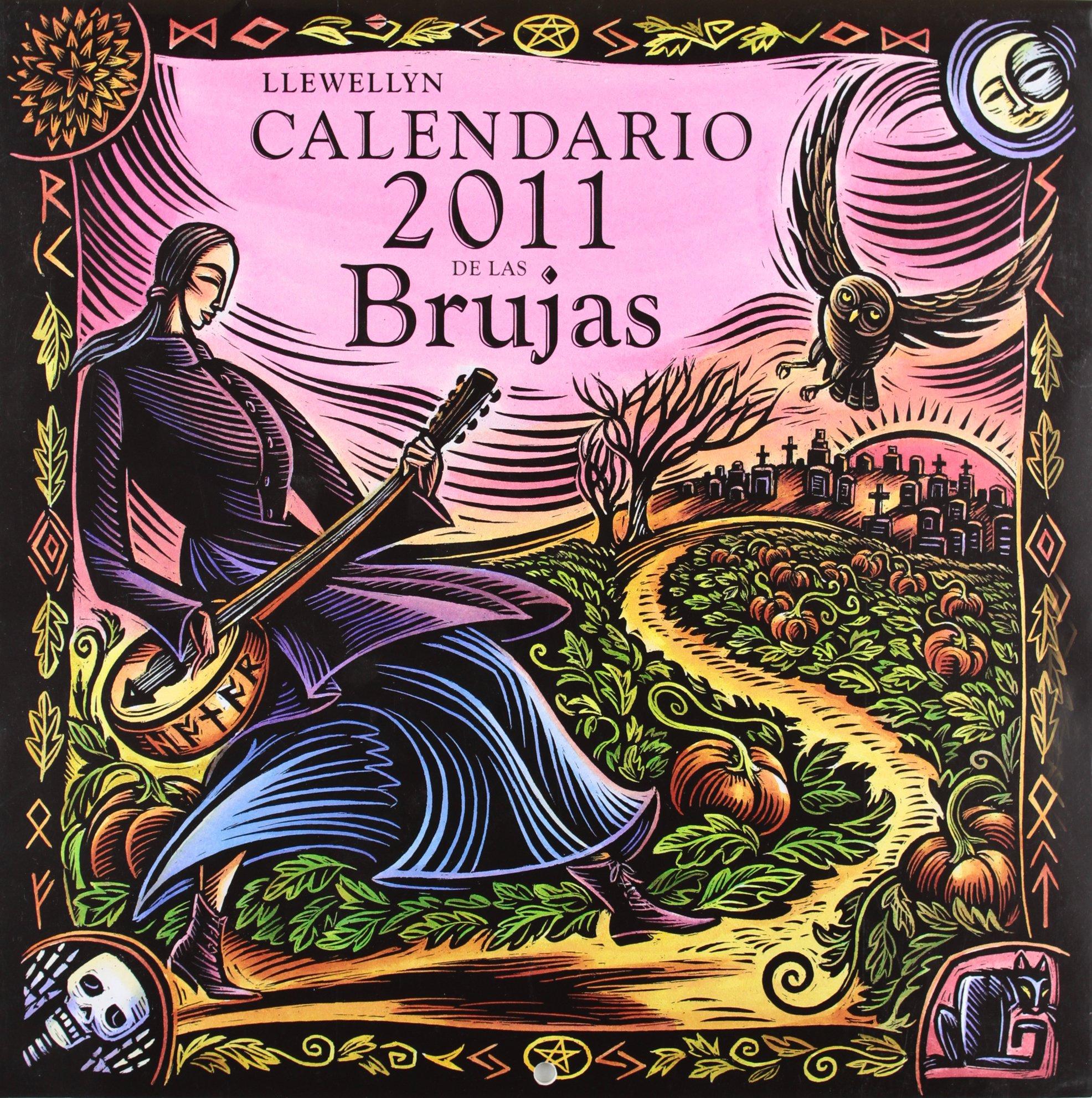 Calendario 2011 de las brujas (Spanish Edition) (Spanish) Paperback – Wall Calendar, December 15, 2010