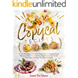COPYCAT RECIPES: An Easy Affordable Cookbook for Making the Tastiest Budget-Friendly Restaurant Dishes at Home, Including Veg