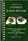 Antique Radio Repair and Restoration, 4th Edition