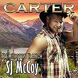 Carter: Remington Ranch, Volume 3