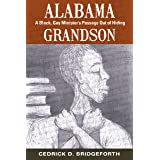 Alabama Grandson: A Black, Gay Minister's Passage Out of Hiding