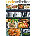 Mediterranean Diet Cookbook for Beginners: 1000+ Quick & Easy Flavorful Recipes to Ensure Lifelong Health and Lower Cholester