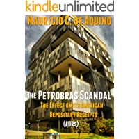 The Petrobras Scandal: The Effect on its American Depositary Receipts (ADRs) (English Edition)