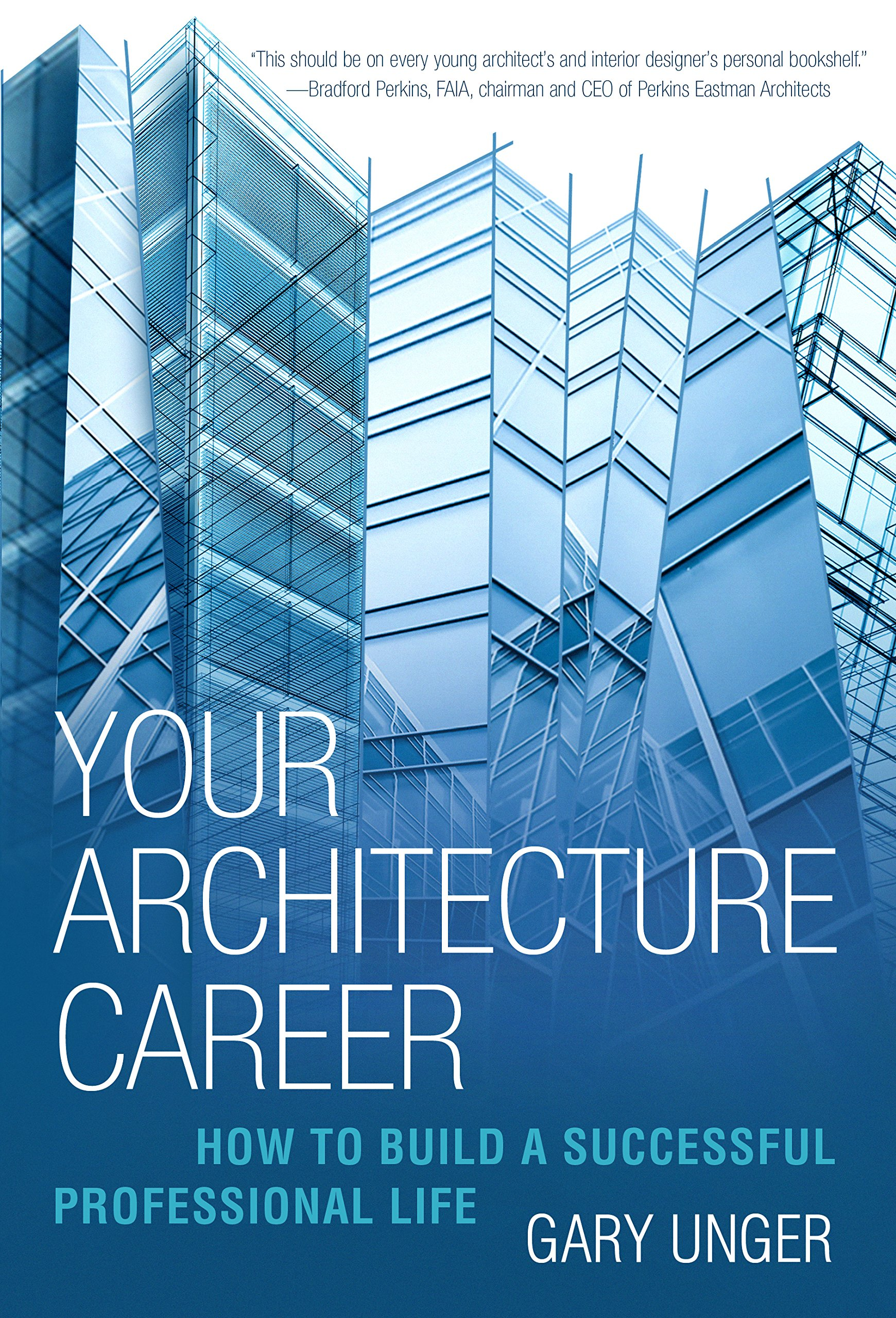 Read Online Your Architecture Career: How to Build a Successful Professional Life pdf