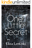 One Little Secret (Don't Call Me Hero Book 4)