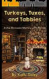 Turkeys, Tuxes, and Tabbies (Zoe Donovan Mystery Book 10)