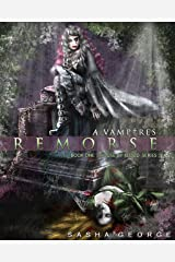 Vampires Remorse (House of ßlood Series Book 1) Kindle Edition