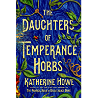 The Daughters of Temperance Hobbs: A Novel book cover