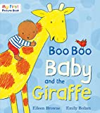 Boo Boo Baby and the Giraffe (My First Picture Book)