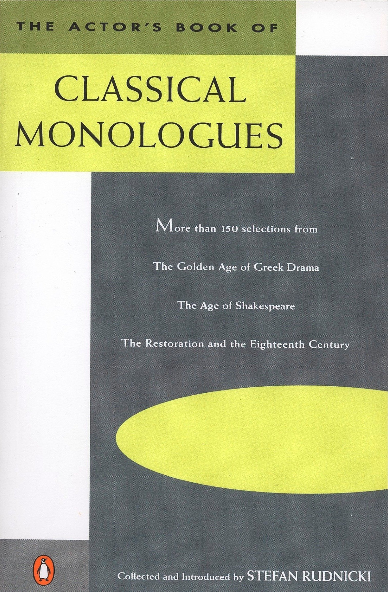 The Actors book of classical monologues