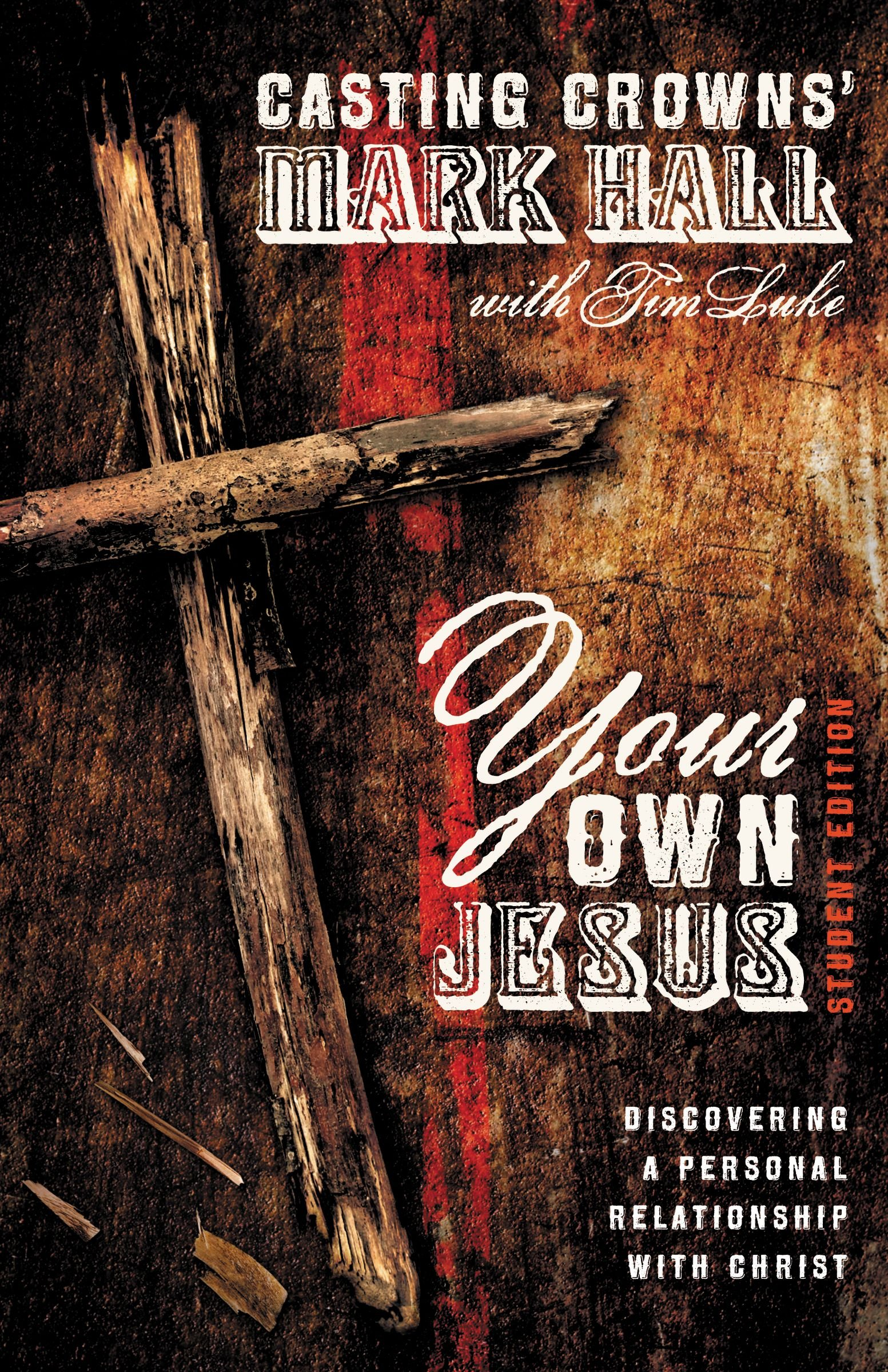 Your Own Jesus Student Edition: Discovering a Personal Relationship with Christ pdf