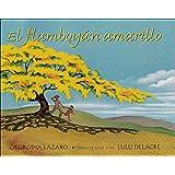 El Flamboyán Amarillo (Spanish Edition)